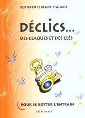 Declics Des Claques Et Des Cles Pour Se Botter L'Entrain - Intérieur - Format classique