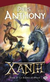 Xanth t.2 ; la source de magie – Anthony Piers