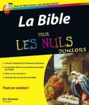 Livre la bible pour les nuls juniors ric denimal - La bible pour les nuls ...