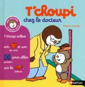 T'choupi chez le docteur – Thierry Courtin
