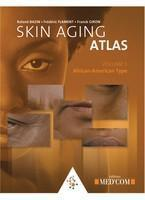Vente livre :  Skin aging atlas t.3 ; African-American type  - Roland Bazin - Frederic Flament - Franck Giron