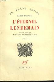 L'Eternel Lendemain. - Couverture - Format classique