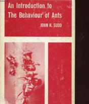 An Introduction To The Behaviour Of Ants - Couverture - Format classique