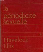 La Pudeur, La Periodicite Sexuelle, L'Auto-Erotisme. - Couverture - Format classique