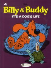 Vente  Billy & Buddy T.4 ; it's a dog's life  - Jean Roba