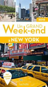 Vente livre :  UN GRAND WEEK-END ; New York (édition 2016)  - Collectif