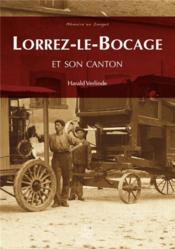 Le canton de Lorrez-le-Bocage - Couverture - Format classique