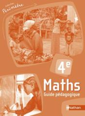 Vente  PERIMETRE ; maths ; 4e ; guide pédagogique (édition 2018)  - Collectif