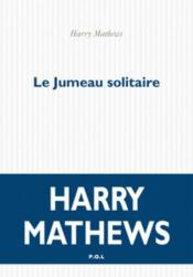 Vente  Le jumeau solitaire  - Harry Mathews