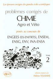 Problemes Corriges De Chimie Agro-Veto Tome 2 1990-1994 - Intérieur - Format classique