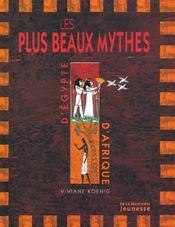 Plus Beaux Mythes D'Egypte Et D'Afrique (Les) - Intérieur - Format classique