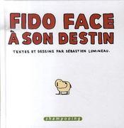 Fido Face A Son Destin - Intérieur - Format classique