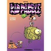 Kid Paddle t.6 ; rodéo blork - Couverture - Format classique