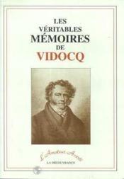 Les Veritables Memoires De Vidocq - Couverture - Format classique