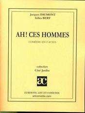 Ah ! ces hommes ; comédie en deux actes - Intérieur - Format classique