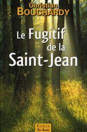 Le fugitif de la Saint-Jean - Intérieur - Format classique