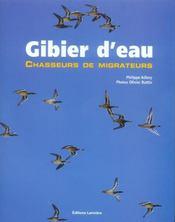 Gibier D'Eau ; Chasseur De Migrateurs - Intérieur - Format classique