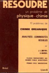 Resoudre un pb livre 6 chimie organique - Couverture - Format classique
