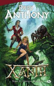 Xanth t.3 ; chateau Roogna – Anthony Piers