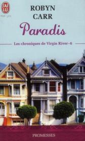 Les chroniques de virgin river t.6 ; paradis - Couverture - Format classique