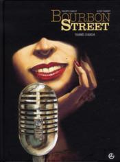 Bourbon street t.2 ; tournée d'adieux - Couverture - Format classique