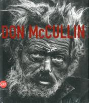 Don Mccullin The Impossible Peace: From War Photographs To Landscapes, 1958-2011 /Anglais - Couverture - Format classique