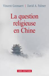 La question religieuse en Chine - Couverture - Format classique