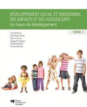 Développement social et émotionnel chez l'enfant et l'adolescent t.1 - Couverture - Format classique