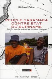 Peuple Saramaka Contre Etat Du Suriname. Combat Pour La Foret Et Les Droits De L'Homme - Couverture - Format classique