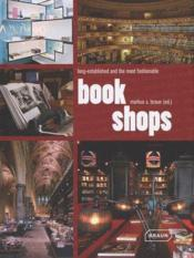 Vente livre :  Book shops ; long established and the most fashionable.  - Markus Sebastian Braun