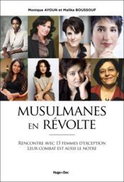 Musulmanes et laïques en révolte - Couverture - Format classique