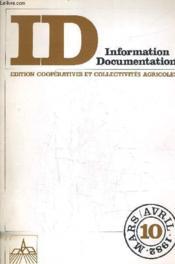 Information Documentation Edition Cooperatives Et Collectivites Agricoles - Mars Avril 1982. - Couverture - Format classique