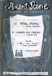 L'AVANT-SCENE JOURNAL DU THEATRE N° 104 - THEATRE DES NOCTAMBULES: LE PING-PONG, pièce en 2 parties d'Arthur ADAMOV - Couverture - Format classique