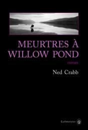 Vente  Meurtres à Willow Pond  - Ned Crabb