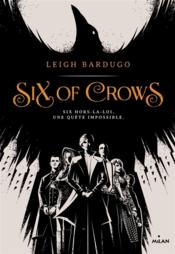 Vente  Six of crows t.1  - Leigh Bardugo