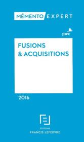 Vente  Mémento, fusions et acquisitions 2016  - Collectif