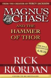 Vente livre :  MAGNUS CHASE AND THE HAMMER OF THOR - MAGNUS CHASE BOOK 2  - Rick Riordan