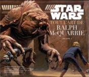 Vente  Star Wars ; tout l'art de Ralph McQuarrie t.2  - Collectif
