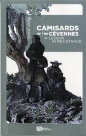 Vente livre :  Camisards of the Cevennes ; a lesson in resistance  - Richard Maltby