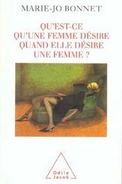 Qu'Est-Ce Qu'Une Femme Desire Quand Elle Desire Une Femme ? - Intérieur - Format classique