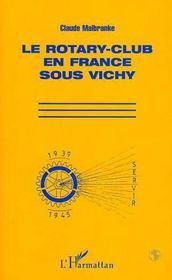 Le Rotary-Club En France Sous Vichy - Intérieur - Format classique