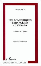 Domestiques Etrangeres Au Canada (Les) Esclaves De L'E - Couverture - Format classique