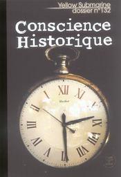 Revue Yellow Submarine N.132 ; Conscience Historique - Intérieur - Format classique