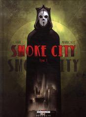 Smoke city t.1 - Intérieur - Format classique