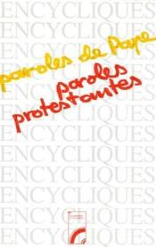 Paroles de pape, paroles protestantes - Couverture - Format classique