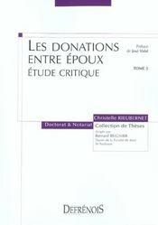 Les Donations Entre Epoux Tome 3 - Etude Critique - Intérieur - Format classique