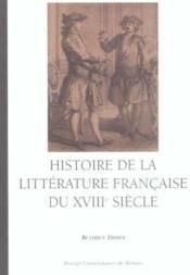 Histoire De La Litterature Francaise Du 18e Siecle - Couverture - Format classique