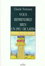 Vous Reprendrez Bien Un Peu De Latin - Intérieur - Format classique