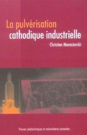 La Pulverisation Cathodique Industrielle - Intérieur - Format classique