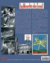 La liberte de l'est ; 50 annees d'independance d'un journal departemental - 4ème de couverture - Format classique